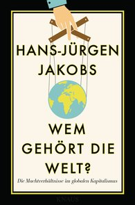 Hans-Jürgen  Jakobs - Who Owns the World?