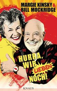Bill  Mockridge, Margie  Kinsky - Hurra, wir lieben noch!