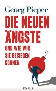 Georg  Pieper - Our New Anxieties