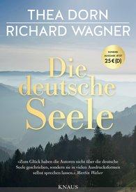Thea  Dorn, Richard  Wagner - Die deutsche Seele