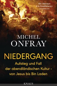 Michel  Onfray - Niedergang