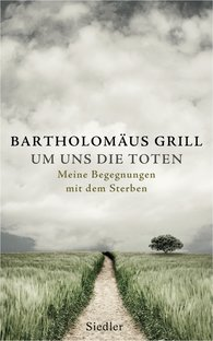 Bartholomäus  Grill - Around Us the Dead