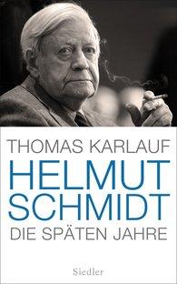 Thomas  Karlauf - Helmut Schmidt