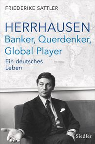 Friederike  Sattler - Alfred Herrhausen: The banker and power