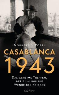 Norbert F.  Pötzl - Casablanca 1943