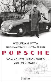 Wolfram  Pyta, Nils  Havemann, Jutta  Braun - Porsche