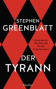 Stephen  Greenblatt - Der Tyrann