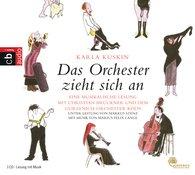 Karla  Kuskin - Das Orchester zieht sich an
