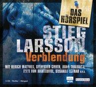 Stieg  Larsson - Verblendung - Das Hörspiel