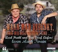 """lit.COLOGNE - """"Wenn man bedenkt, dass wir alle verrückt sind…"""" - Axel Prahl und Jan Josef Liefers lesen Mark Twain"""
