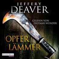 Jeffery  Deaver - Opferlämmer