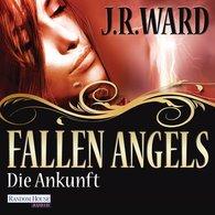 J. R.  Ward - Fallen Angels - Die Ankunft