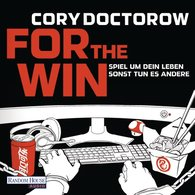 Cory  Doctorow - For the Win