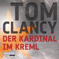 Tom  Clancy - Der Kardinal im Kreml