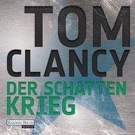 Tom  Clancy - Der Schattenkrieg