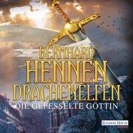 Bernhard  Hennen - Drachenelfen. Die gefesselte Göttin