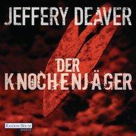 Jeffery  Deaver - Der Knochenjäger