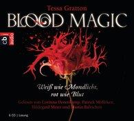 Tessa  Gratton - Blood Magic - Weiß wie Mondlicht, rot wie Blut