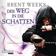 Brent  Weeks - Der Weg in die Schatten