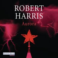 Robert  Harris - Aurora