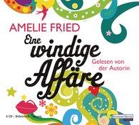 Amelie  Fried - Eine windige Affäre