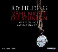 Joy  Fielding - Zähl nicht die Stunden
