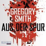 Gregory  Smith - Aus der Spur
