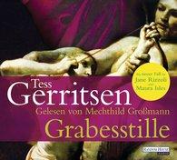 Tess  Gerritsen - Grabesstille