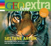 Martin  Nusch - Seltene Arten - Besondere Tiere, bedrohte Pflanzen und mutige Naturschützer