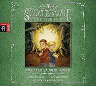 Linda  Chapman, Lee  Weatherly - Die Schattenwald-Geheimnisse - Wald der tausend Augen