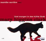 Mary  Higgins Clark - Und morgen in das kühle Grab
