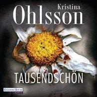 Kristina  Ohlsson - Tausendschön