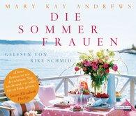Mary Kay  Andrews - Die Sommerfrauen