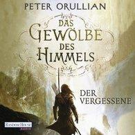 Peter  Orullian - Das Gewölbe des Himmels 1