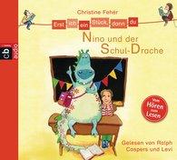 Christine  Fehér - Erst ich ein Stück, dann du - Nino und der Schul-Drache
