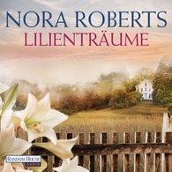Nora  Roberts - Lilienträume
