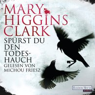 Mary  Higgins Clark - Spürst du den Todeshauch