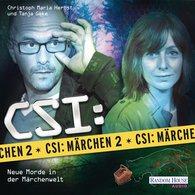 Oliver  Versch, Roland  Griem, Dominik  Kapahnke - CSI : Märchen 2