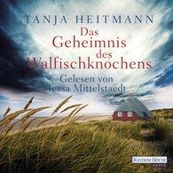 Tanja  Heitmann - Das Geheimnis des Walfischknochens