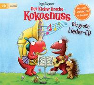 Ingo  Siegner - Der kleine Drache Kokosnuss - Die große Lieder-CD