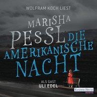 Marisha  Pessl - Die amerikanische Nacht