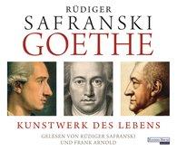 Rüdiger  Safranski - Goethe. Kunstwerk des Lebens