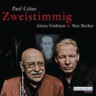 """Paul  Celan - Giora Feidman & Ben Becker - """"Zweistimmig"""""""