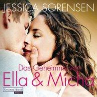 Jessica  Sorensen - Das Geheimnis von Ella und Micha