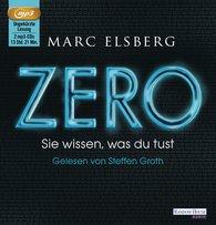 Marc  Elsberg - ZERO - Sie wissen, was du tust
