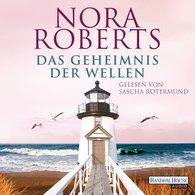 Nora  Roberts - Das Geheimnis der Wellen
