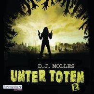 D.J.  Molles - Unter Toten 2