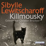 Sibylle  Lewitscharoff - Killmousky