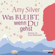 Amy  Silver - Was bleibt, wenn du gehst