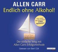 Allen  Carr - Endlich ohne Alkohol!